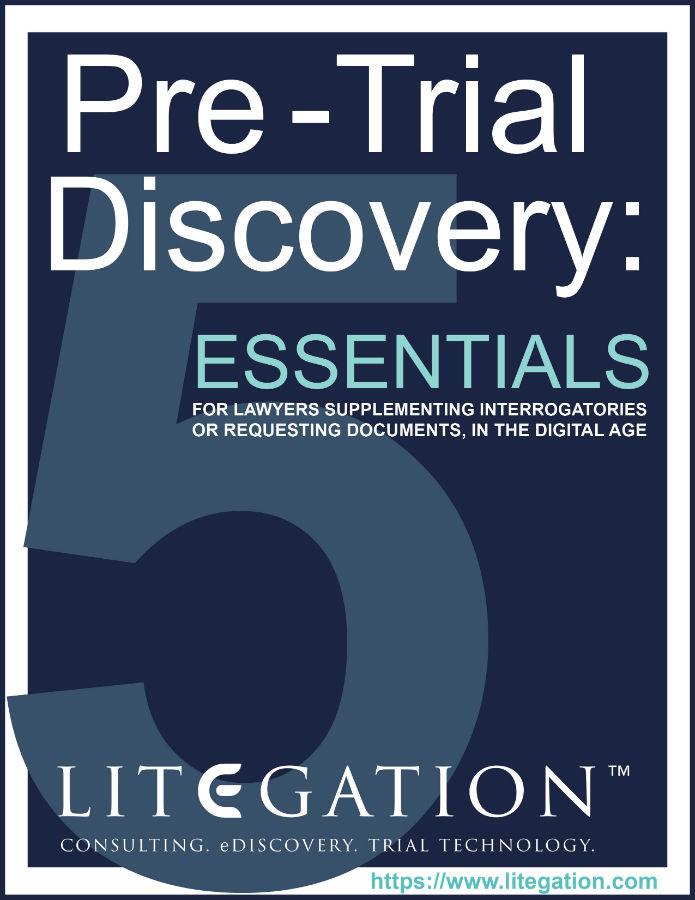 Pre -Trial Discovery